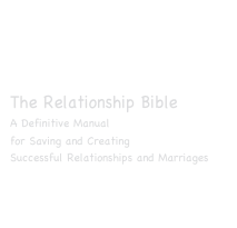 I'm pleased to announce  that my new book  was recently published  The Relationship Bible A Definitive Manual  for Saving and Creating  Successful Relationships and Marriages